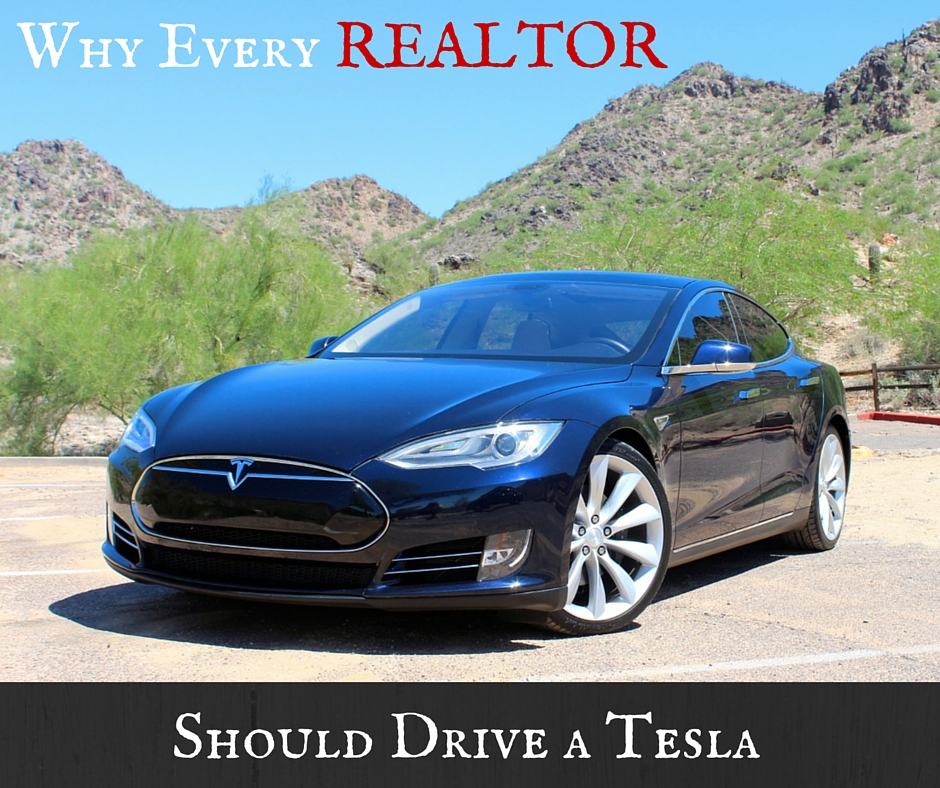 Why Every REALTOR should drive a Tesla